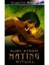 Mating Ritual - Ruby Storm