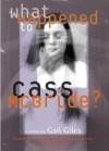 What Happened to Cass McBride? - Gail Giles