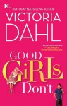 Good Girls Don'T (The Donovan Family) - Victoria Dahl
