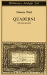 Quaderni Vol. IV - Simone Weil, Giancarlo Gaeta