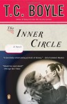 The Inner Circle - T.C. Boyle