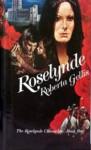 Roselynde - Roberta Gellis
