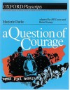 A Question Of Courage - Bill Lucas, Brian Keaney