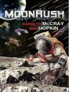 MoonRush - Carolyn McCray, Ben Hopkin