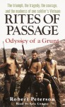 Rites of Passage: Odyssey of a Grunt - Robert W. Peterson, Eric Conger
