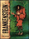 Frankenstein - Chris Mould, Mary Shelley