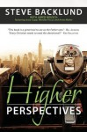 Higher Perspectives - Steve Backlund