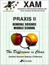 Praxis II General Science Middle School - Kelly Benson, Jenny Ellis, Lynn Slygh, Sharon Wynne, Patricia Wynne