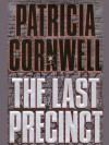 The Last Precinct (A Scarpetta Novel) - Patricia Cornwell
