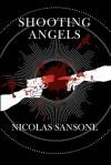Shooting Angels - Nicolas Sansone