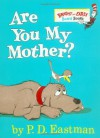 Are You My Mother? (Board Book) - P.D. Eastman