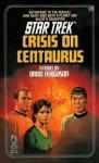 Crisis on Centaurus (Star Trek: The Original Series) - Brad Ferguson