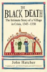 The Black Death - John Hatcher