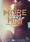 More Than Him - Jay McLean