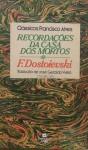 Recordações da casa dos mortos - Fyodor Dostoyevsky