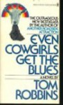 Even Cowgirls Get the Blues - Tom Robbins