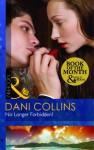 No Longer Forbidden? - Dani Collins