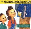 The Waiting Missionary - David E. Fessenden