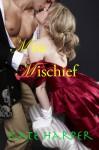 Miss Mischief - Kate Harper