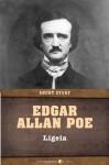 Ligeia: Short Story - Edgar Allan Poe