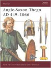 Anglo-Saxon Thegn AD 449-1066 (Warrior) - Mark Harrison, Gerry Embleton