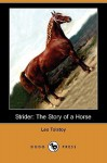 Strider: The Story of a Horse - Leo Tolstoy, Louise Maude, Aylmer Maude