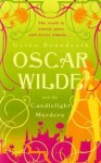 Oscar Wilde and the Candlelight Murders - Gyles Brandreth