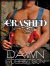 Crashed - Dawn Robertson
