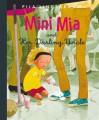 Mini Mia and Her Darling Uncle - Pija Lindenbaum