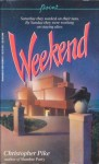 Weekend - Christopher Pike