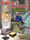 Schlock Mercenary: The Scrapyard of Insufferable Arrogance - Howard Tayler, Sandra Tayler