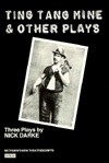 Ting Tang Mine & Other Plays - Nick Darke