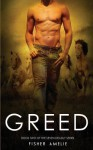 Greed (The Seven Deadly #2) - Fisher Amelie