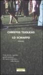 Lo schiaffo - Christos Tsiolkas, Marco Rossari