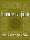 Fuenteovejuna (The Margellos World Republic of Letters) - Lope de Vega, G.J. Racz, Roberto González Echevarría
