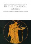A Cultural History of Sexuality in the Classical World - Mark Golden, Peter Toohey