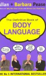 The Definitive Book of Body Language: The Secret Meaning Behind People's Gestures - Allan Pease, Barbara Pease