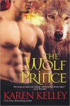 The Wolf Prince (Princes of Symtaria #3) - Karen Kelley