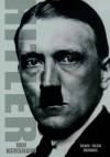 Hitler 1889-1936: Hubris - Ian Kershaw