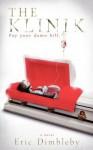The Klinik - Eric Dimbleby