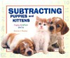 Subtracting Puppies and Kittens - Patricia J. Murphy