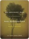 An Ordinary Man: An Autobiography - Paul Rusesabagina