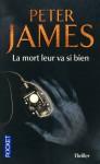 La mort leur va si bien (Policier / thriller) - Peter James, Raphaëlle Dedourge