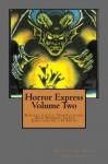 Horror Express Volume Two - Bentley Little, Rick Hudson, Glenn James, Tom Fletcher