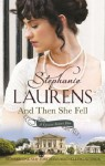 And Then She Fell: Number 4 in series (Cynster Sisters) - Stephanie Laurens