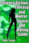 Science Fiction, Fantasy and Horror Genre and Rating Guide - Blue Tyson