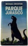 Parque Jurásico (Parque Jurásico, #1) - Michael Crichton, Daniel R. Yagolkowski