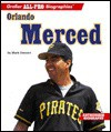 Orlando Merced: Grolier All-Pro Biographies - Mark Stewart