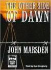 The Other Side Of Dawn (The Tomorrow Series, #7) - Suzi Dougherty, John Marsden