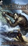 Dark Harvest: Tales of Promethea - Iain Lowson, Matt Gibbs, Andrew Harman, Magz Wiseman, Greg Stolze, James 'Grim' Desborough, Gareth Ryder-Hanrahan, Kate Harrad, Stuart Boon, Tim Dedopulos